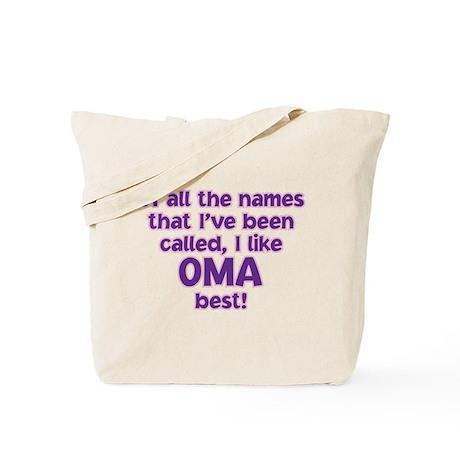 I LIKE BEING CALLED OMA! Tote Bag
