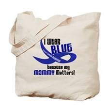 I Wear Blue For My Mommy 33 CC Tote Bag