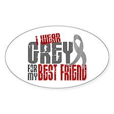 I Wear Grey For My Best Friend 6 Oval Bumper Stickers