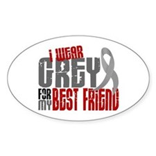 I Wear Grey For My Best Friend 6 Oval Decal