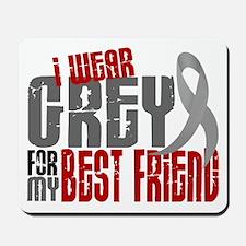 I Wear Grey For My Best Friend 6 Mousepad