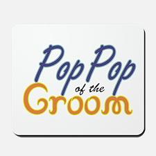 PopPop of the Groom Mousepad