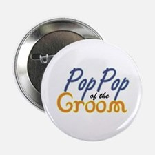 """PopPop of the Groom 2.25"""" Button"""