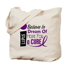 BELIEVE DREAM HOPE Lupus Tote Bag