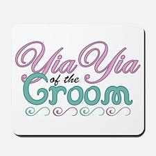 YiaYia of the Groom Mousepad