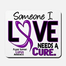 Needs A Cure 2 LUPUS Mousepad