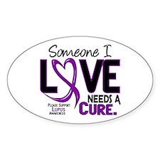 Needs A Cure 2 LUPUS Oval Sticker (10 pk)