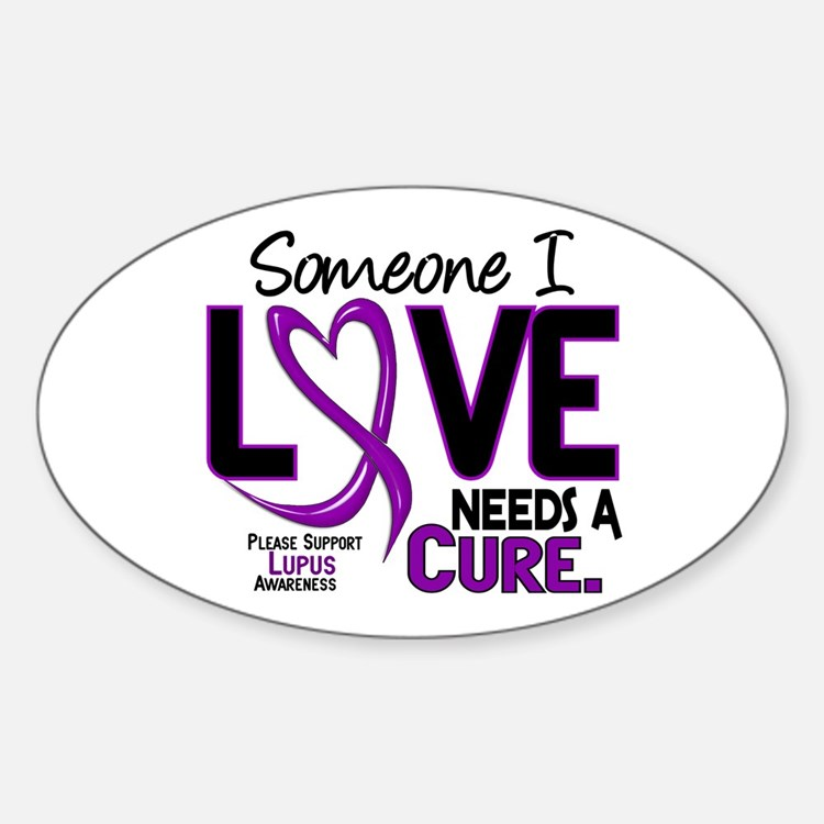 Needs A Cure 2 LUPUS Oval Sticker (10 pk)