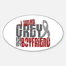 I Wear Grey For My Boyfriend 6 Oval Decal