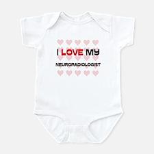 I Love My Neuroradiologist Infant Bodysuit