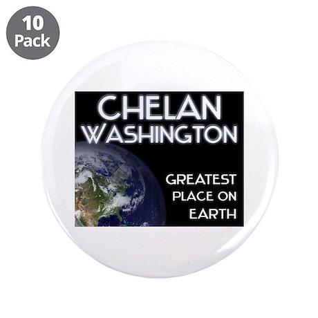 "chelan washington - greatest place on earth 3.5"" B"