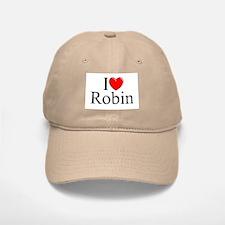 """""""I Love (Heart) Robin"""" Baseball Baseball Cap"""