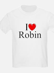 """""""I Love (Heart) Robin"""" T-Shirt"""
