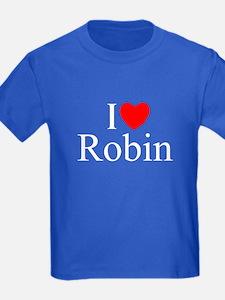 """""""I Love (Heart) Robin"""" T"""