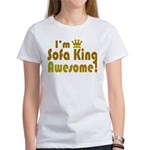 I'm Sofa King Awesome Women's T-Shirt