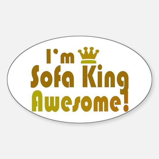 Sofa King Stickers CafePress - Sofa king