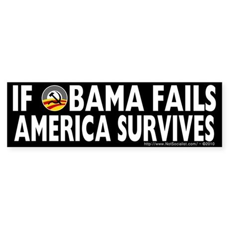 Anti-Obama Obama Fails America Survives Sticker