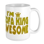 I'm Sofa King Awesome Large Mug