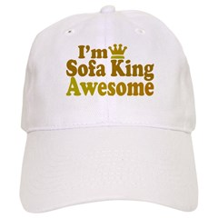 I'm Sofa King Awesome Baseball Cap