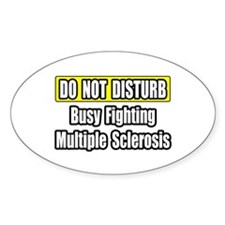 """""""Fighting Multiple Sclerosis"""" Oval Decal"""