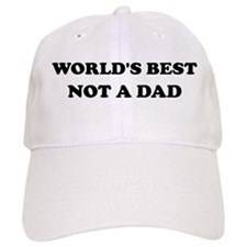 Not A Dad Baseball Cap