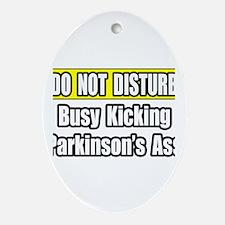 """""""Kicking Parkinson's Ass"""" Oval Ornament"""