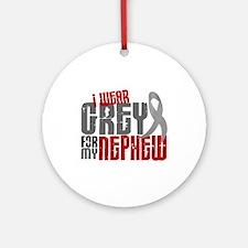 I Wear Grey For My Nephew 6 Ornament (Round)