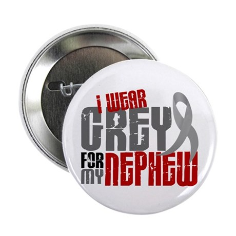 "I Wear Grey For My Nephew 6 2.25"" Button (10 pack)"
