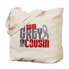I Wear Grey For My Cousin 6 Tote Bag