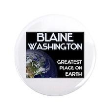 "blaine washington - greatest place on earth 3.5"" B"