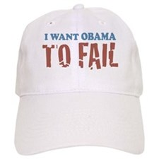 I want Obama To Fail Baseball Cap