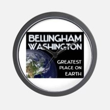 bellingham washington - greatest place on earth Wa