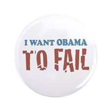 """I want Obama To Fail 3.5"""" Button (100 pack)"""