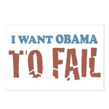I want Obama To Fail Postcards (Package of 8)