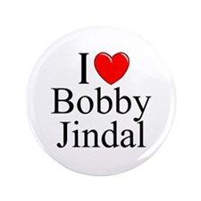 """I Love (Heart) Bobby Jindal"" 3.5"" Button"