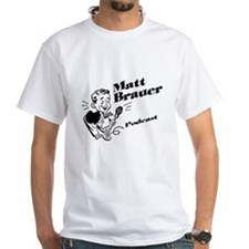 Matt Brauer Podcast Shirt