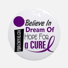 BELIEVE DREAM HOPE Fibromyalgia Ornament (Round)