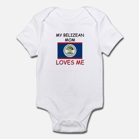 My Belizean Mom Loves Me Infant Bodysuit