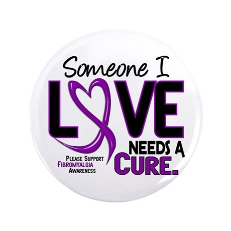 """Needs A Cure Fibromyalgia 3.5"""" Button (100 pack)"""