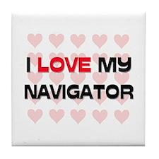 I Love My Navigator Tile Coaster