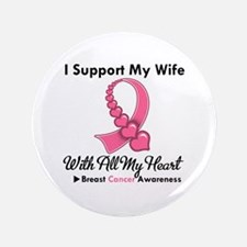 "Breast Cancer Support Wife 3.5"" Button"