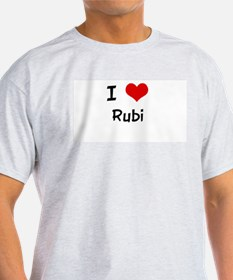 I LOVE RUBI Ash Grey T-Shirt