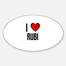 I LOVE RUBI Oval Decal
