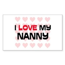 I Love My Nanny Rectangle Decal