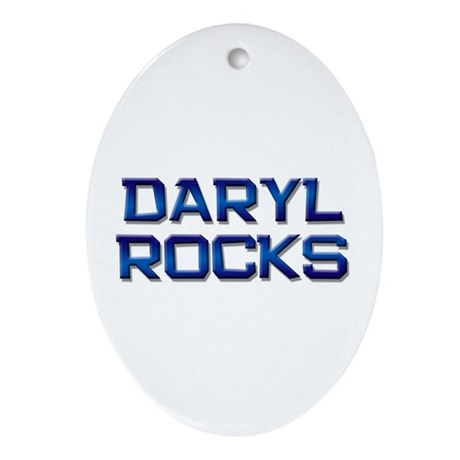 daryl rocks Oval Ornament