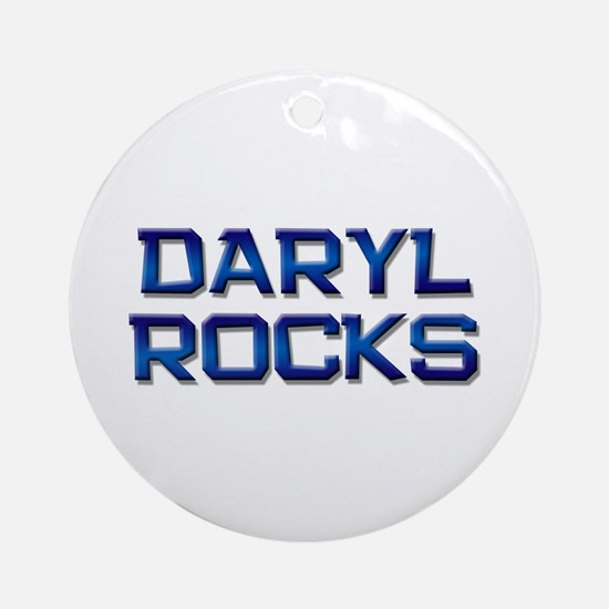 daryl rocks Ornament (Round)
