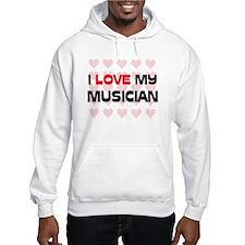 I Love My Musician Hoodie