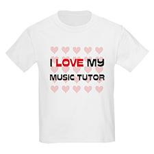 I Love My Music Tutor T-Shirt