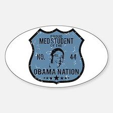Med Student Obama Nation Oval Decal