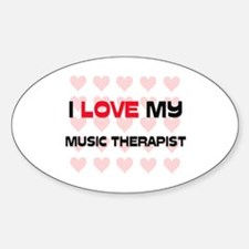 I Love My Music Therapist Oval Decal